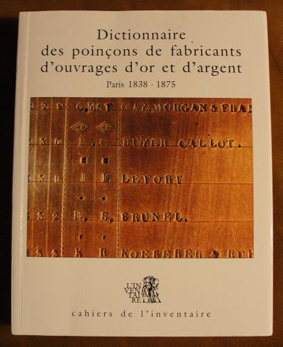 Very Scarce and Important Reference on 19th Century Paris Silversmiths