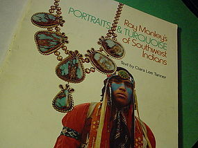 Portraits & Turquoise of Southwest Indians ~Manley