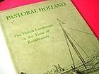 Pastoral Holland~ Dutch Landscape in Time of Rembrandt