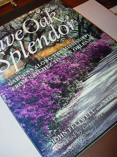 Live Oak Splendor: Gardens Along the Mississippi