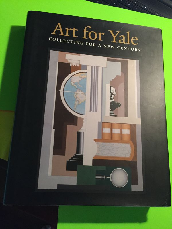 Art for Yale~ Collecting for a New Century