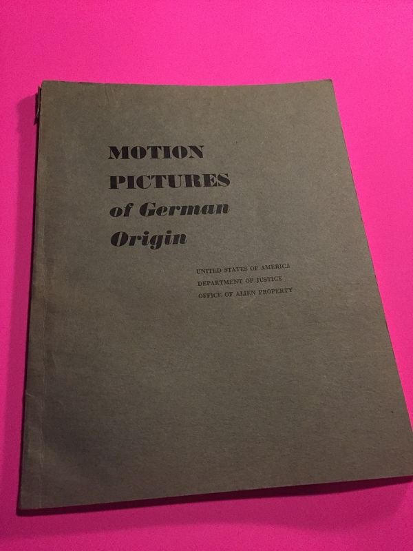 Motion Pictures of German Origin~ Office of Alien Properties