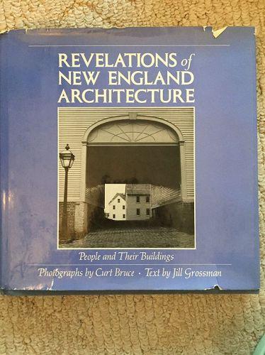 Revelations of New England Architecture