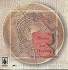 """""""ILLNESS AND HEALING IN ANCIENT TIMES"""" out of print last few copies"""
