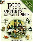 """""""FOOD AT THE TIME OF THE BIBLE"""" BY MIRIAM VAMOSH"""