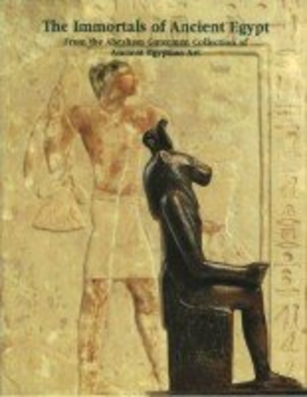 """""""THE IMMORTALS OF ANCIENT EGYPT"""", THE ISRAEL MUSEUM"""