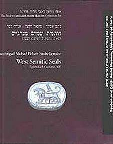"""WEST-SEMITIC SEALS: EIGHTH-SIXTH CENTURIES BCE"""