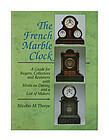 The French Marble Clock by Nicolas Thorpe