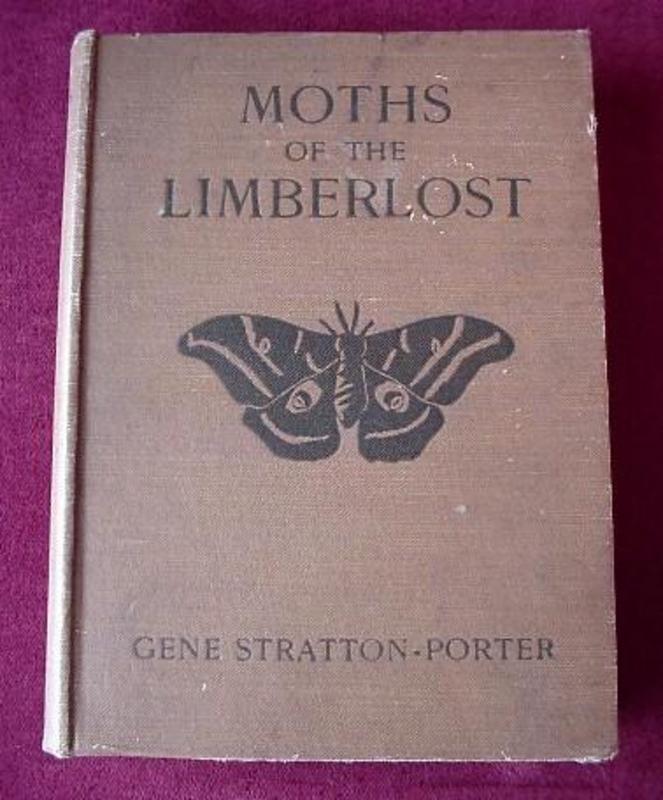 MOTHS of LIMBERLOST {G.STRATTON PORTER 1916