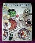 TIFFANY TASTE ... JOHN LORING 1986 FIRST EDITION