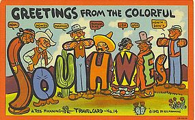 """""""Greetings From the Colorful Southwest"""""""