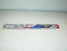 """Centennial for Liberty 1886-1986 12"""" ruler plastic"""