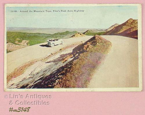PIKE�S PEAK AUTO HIGHWAY VINTAGE POSTCARD POSTMARKED 1923