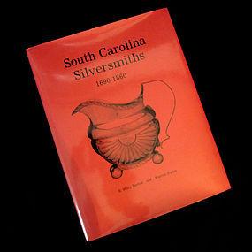 """South Carolina Silversmiths"" Book, 1991 Revised"