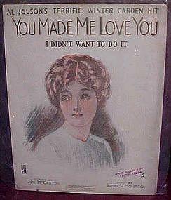 You Made me Love you, I didn't want to do it, Al Jolson