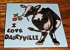 """Custom handmade ceramic 6"""" tile COW I love Dairyville"""