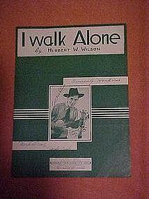 I walk Alone, sheet music, Real signature Autographs