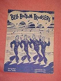 Bell bottom trousers,  WW11 music 1944