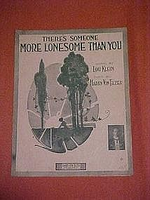 There's someone more lonesome than you, 1916