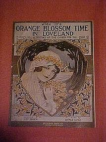 When it's Orange Blossom time in Loveland, I'll be.....
