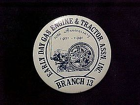 Early Day Gas Engine & Tractor Assn inc pin back button