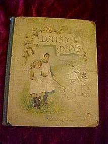 Daisy Days by Agnes M.Clausen circa 1800's RARE