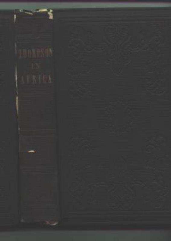 1852THOMPSON IN AFRICA Mendi Amistad Black History Book