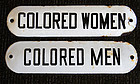 1940-50 Jim Crow Segregation Signs COLORED MEN WOMEN