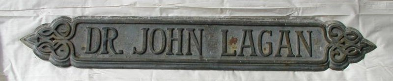 19thC Cast Iron Art Nouveau San Francisco CA Doctor Sign Dr John Lagan