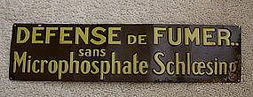 1930 French Schloesing Microphosphate No Smoking Sign