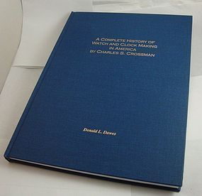 History of Watch Clock Making in America 8 by 11 C:1886  Book