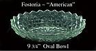 "Fostoria American 9 3/4"" Oval Serving Bowl"